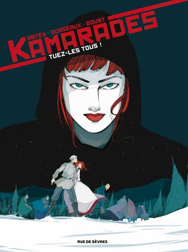 Couverture de Kamarades -2- Tuez-les tous