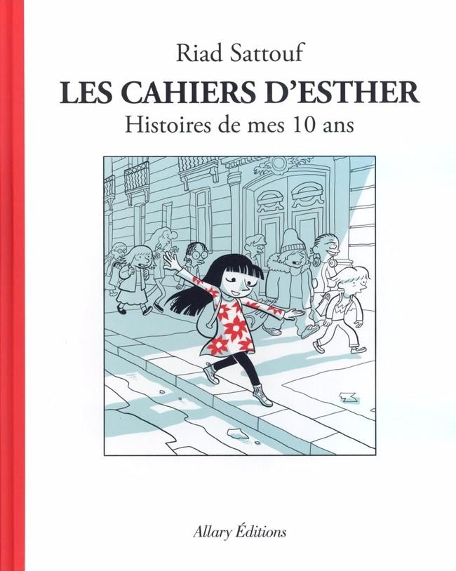 Couverture de Les cahiers d'Esther -1- Histoires de mes 10 ans