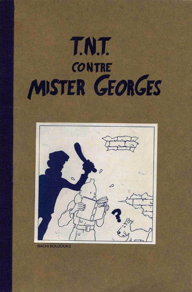 Couverture de Tintin - Pastiches, parodies & pirates -21- T.N.T. contre mister Georges