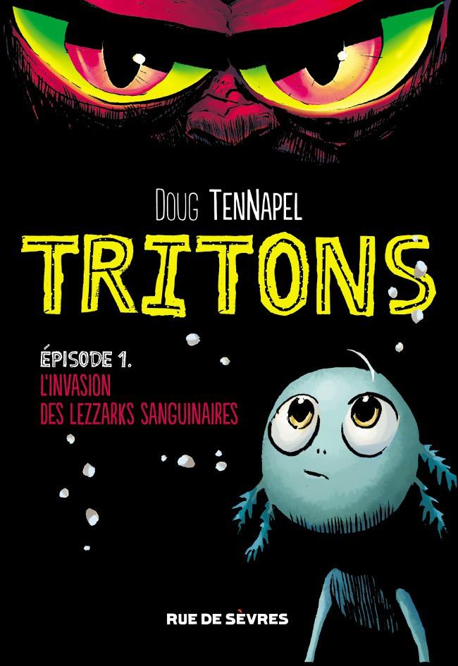 Couverture de Tritons -1- L'Invasion des Lezzarks sanguinaires