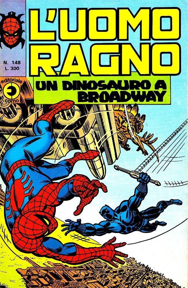 Couverture de L'uomo Ragno V1 (Editoriale Corno - 1970)  -148- Un dinosauro a Broadway