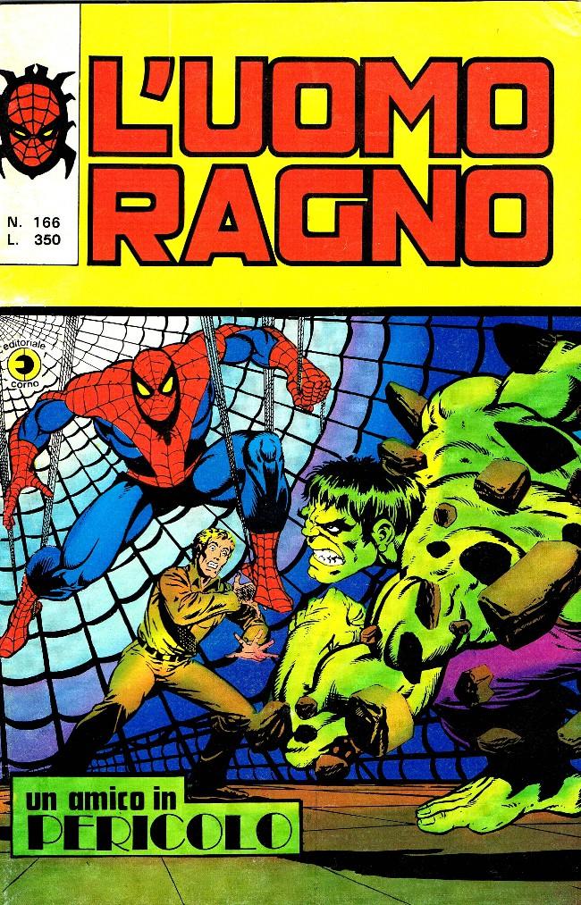 Couverture de L'uomo Ragno V1 (Editoriale Corno - 1970)  -166- Un amico in pericolo