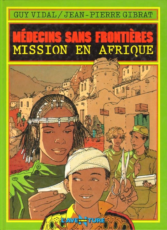 Couverture de Médecins sans frontières -1- Mission en Afrique