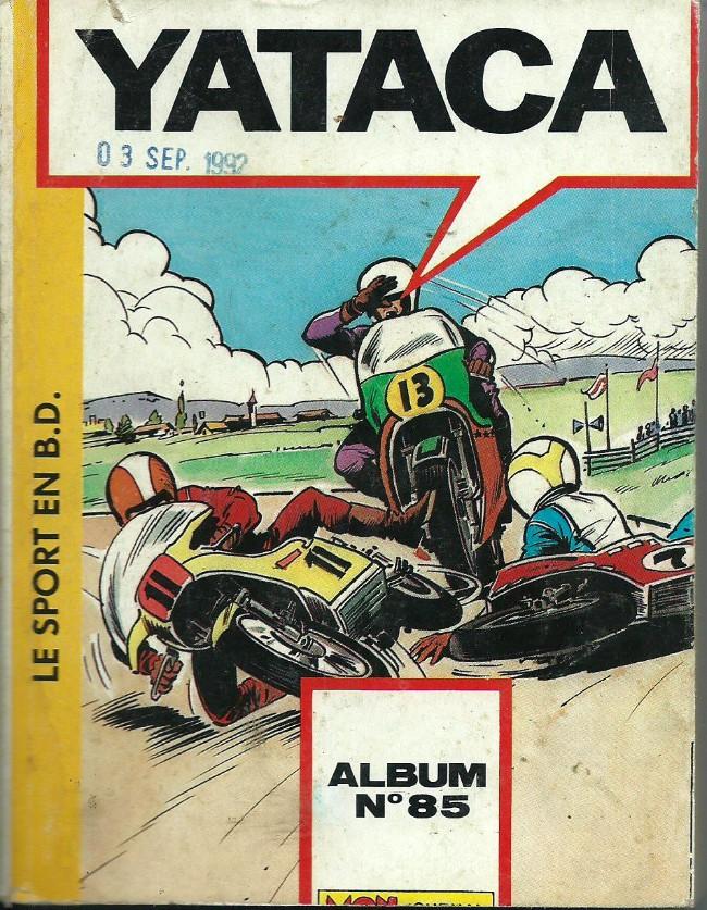 Couverture de Yataca (Fils-du-Soleil) -Rec85- Album N°85 (du n°219 au n°221)