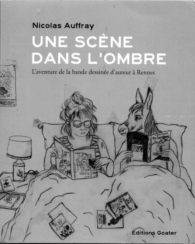 Couverture de (DOC) Études et essais divers - Une scène dans l'ombre, l'aventure de la bande dessinée d'auteur à Rennes