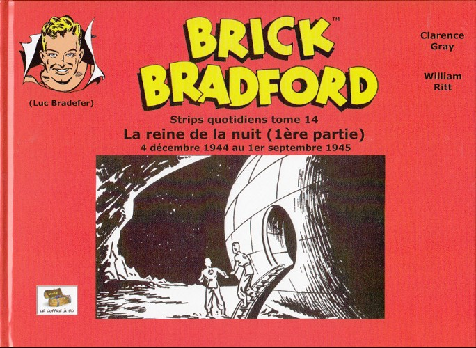 Couverture de Luc Bradefer - Brick Bradford -SQ14- Brick bradford - strips quotidiens tome 14