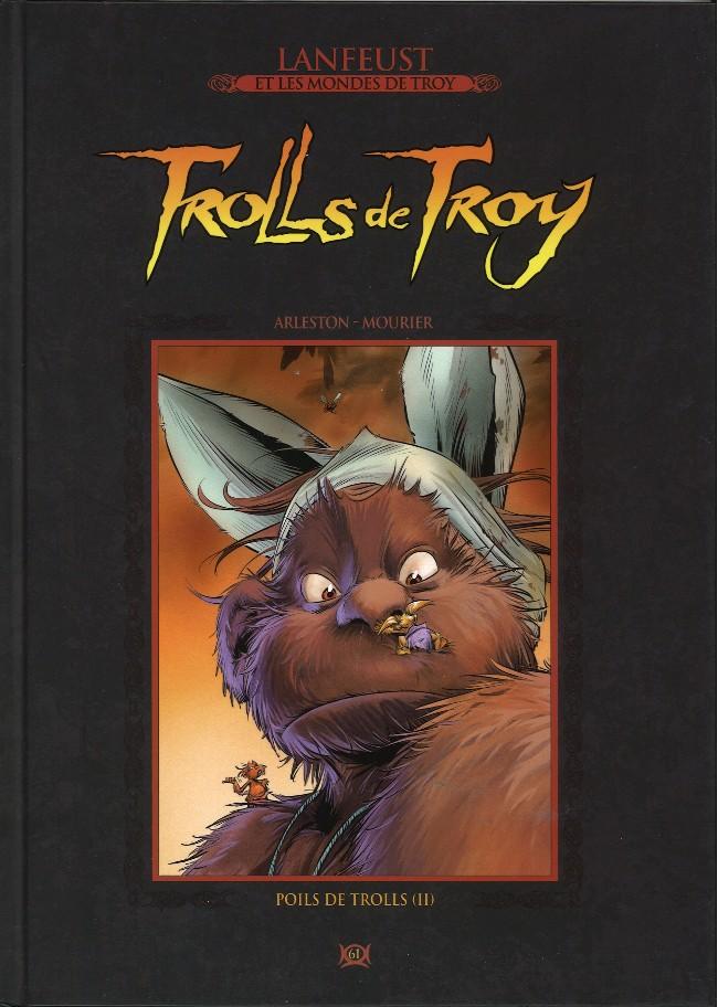Couverture de Lanfeust et les mondes de Troy - La collection (Hachette) -61- Trolls de Troy - Poils de Trolls (II)