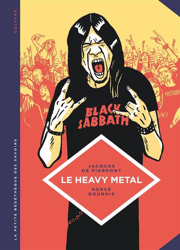 Couverture de La petite Bédéthèque des Savoirs -4- Le Heavy Metal - De Black Sabbath au Hellfest