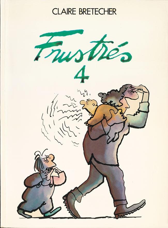 Couverture de Les frustrés -4- Frustrés 4