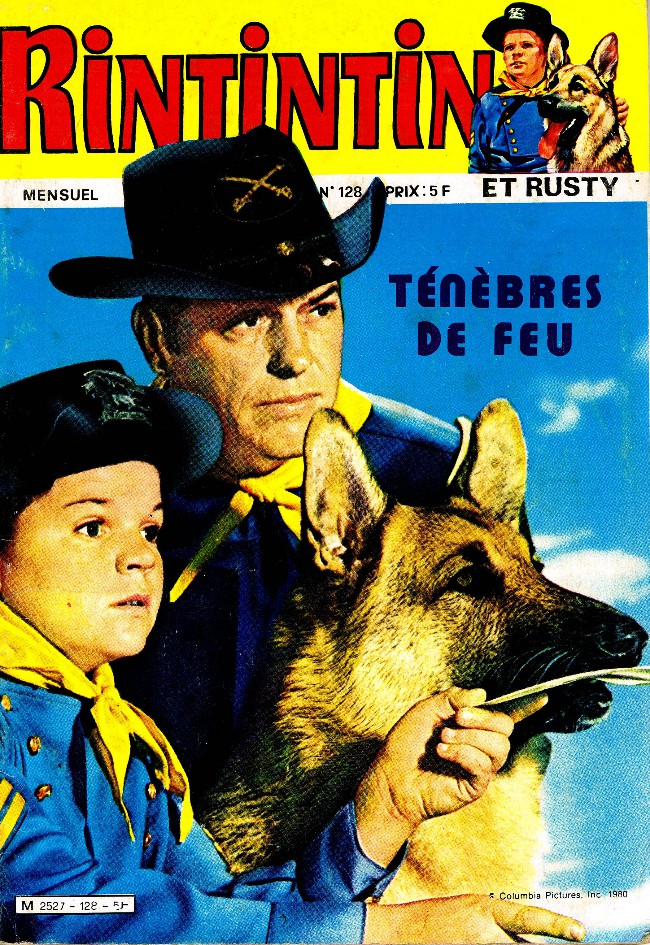 Couverture de Rin Tin Tin & Rusty (2e série) -128- Ténèbres de feu