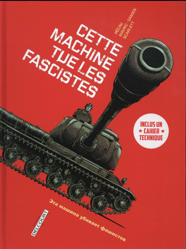 Couverture de Machines de guerre -1- Cette machine tue les fascistes