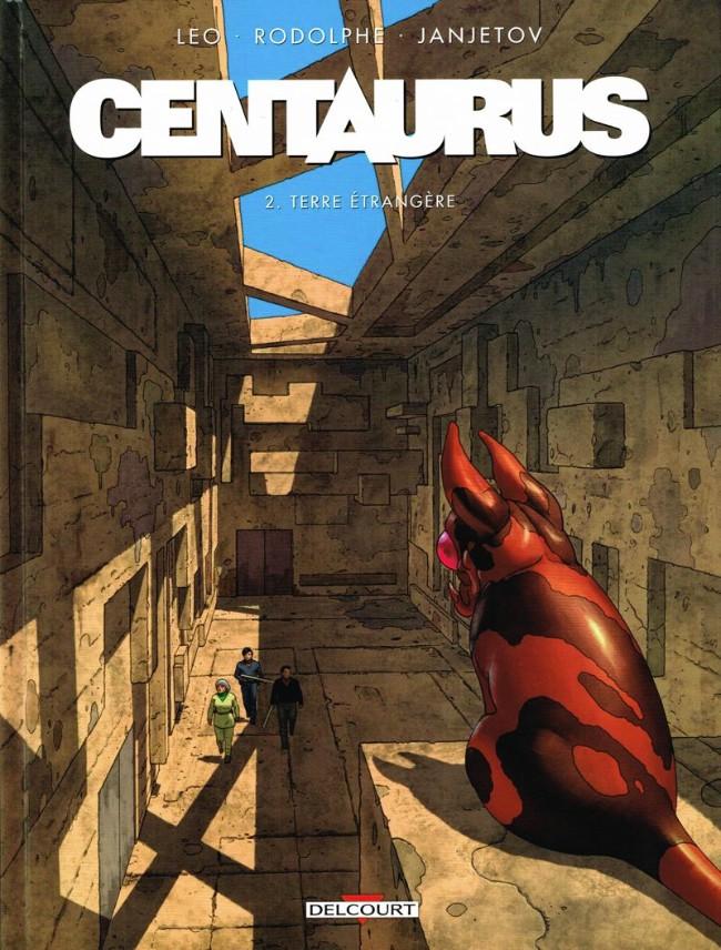 Couverture de Centaurus -2- Terre étrangère
