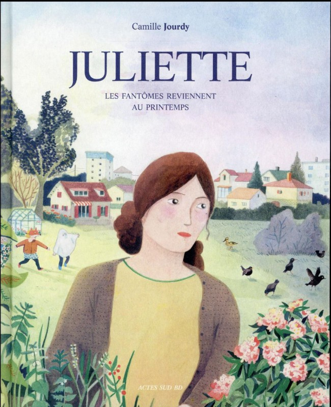 Couverture de Juliette (Jourdy) - Juliette - Les fantômes reviennent au printemps