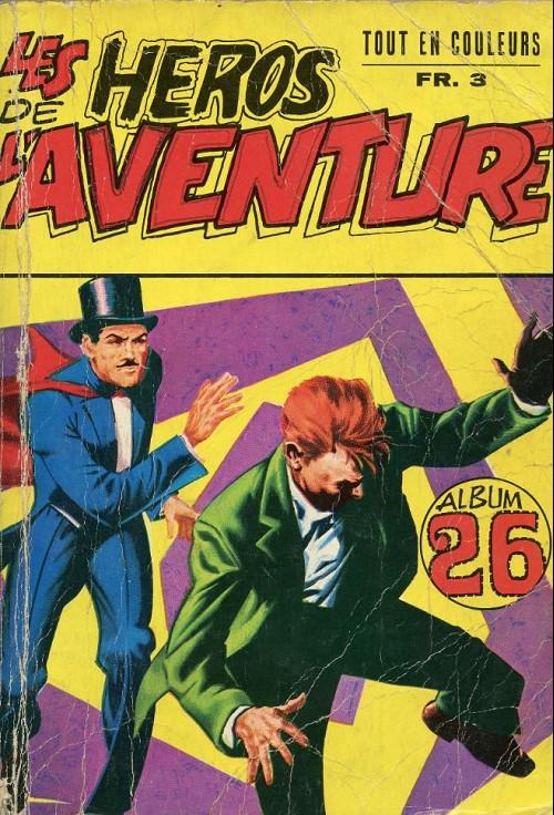 Couverture de Les héros de l'aventure (Classiques de l'aventure, Puis) -Rec26- Album N°26 (n°76, 20 et 28)
