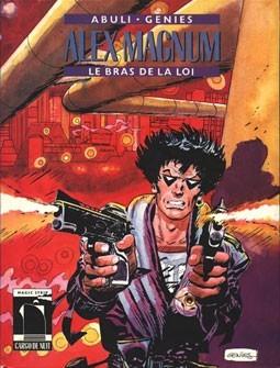 Couverture de Alex Magnum -1- Le bras de la loi