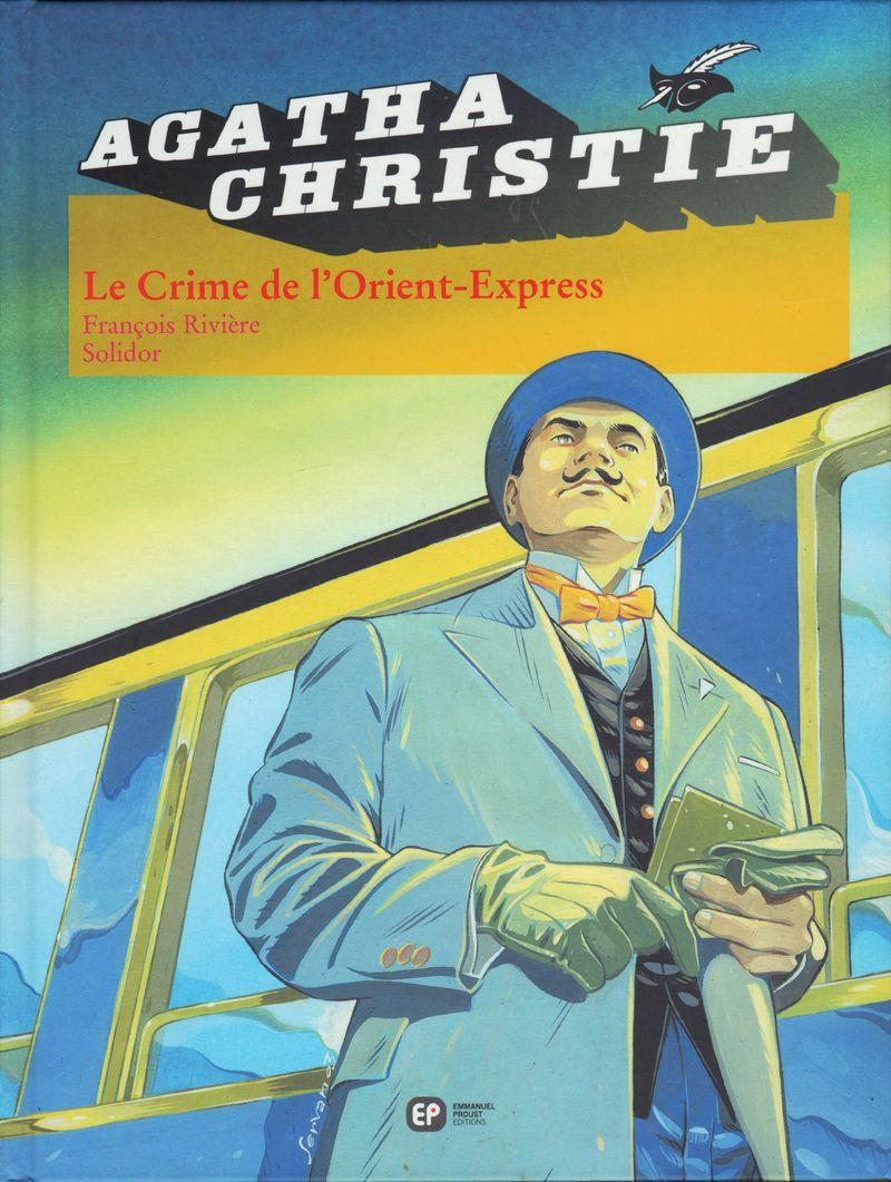 Couverture de Agatha Christie (Emmanuel Proust Éditions) -4- Le Crime de L'Orient-Express