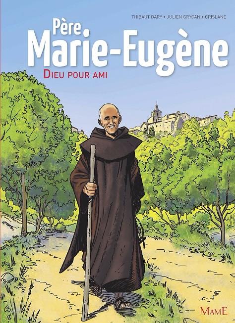 Couverture de Père Marie-Eugène - Dieu pour ami
