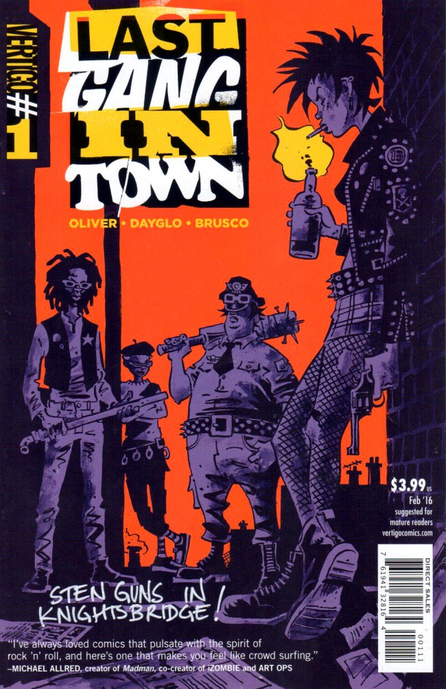 Last Gang In Town (2016) -1- The Filth, The Fury, & A Packet