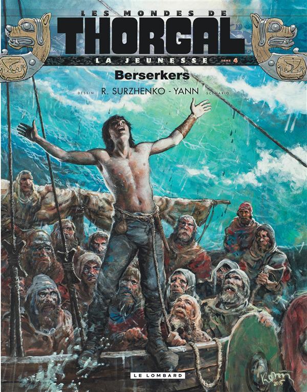 Couverture de Thorgal (Les mondes de) - La Jeunesse de Thorgal -4- Berserkers