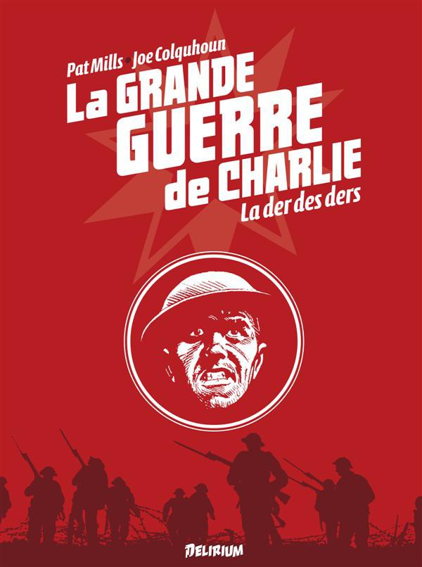 La grande Guerre de Charlie - les 10 tomes