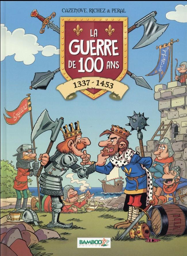 Couverture de La guerre de 100 ans - 1337-1453
