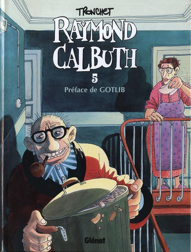 Couverture de Raymond Calbuth -5- Tome 5
