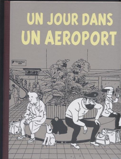 Couverture de Tintin - Pastiches, parodies & pirates -38- Un jour dans un aéroport