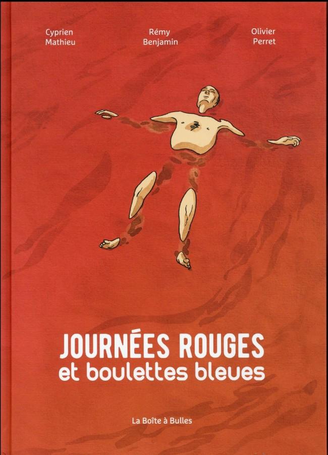 Couverture de Journées rouges et boulettes bleues
