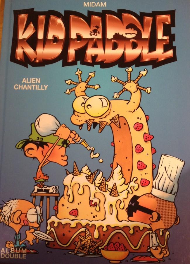 Couverture de Kid Paddle -INTFL3- Alien chantilly/Rodéo blork