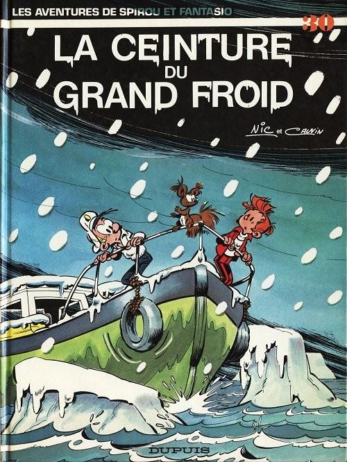 Couverture de Spirou et Fantasio -30- La ceinture du grand froid