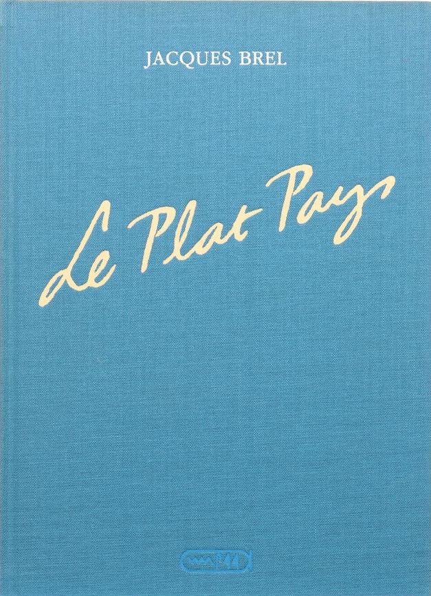 Jacques Brel - les 4 tomes