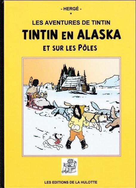 Couverture de Tintin - Pastiches, parodies & pirates - Tintin en Alaska et sur les pôles