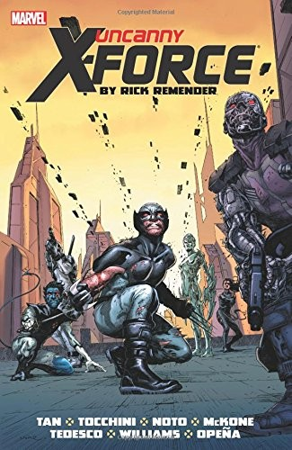 Couverture de Uncanny X-Force (2010) -OMNI02- By Rick Remender: The Complete Collection Volume 2