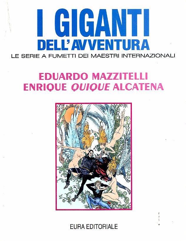 Couverture de Eduardo Mazzitelli, Enrique Quique Alcatena (I Giganti dell'avventura) -1- Mazzitelli E Alcatena