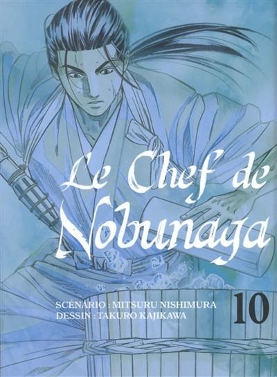 Couverture de Le chef de Nobunaga -10- Tome 10