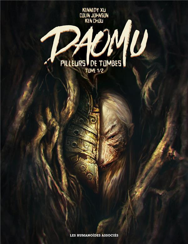 Daomu - Pilleurs de tombes - Tome 1