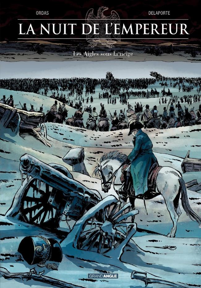 Couverture de La nuit de l'Empereur -2- Les Aigles sous la neige