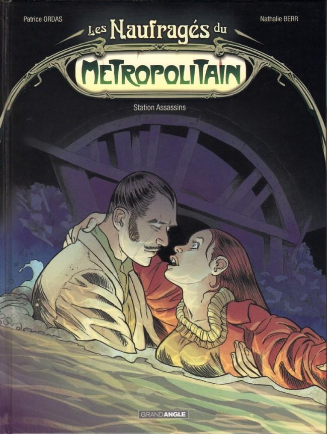Les naufragés du métropolitain - 2 tomes