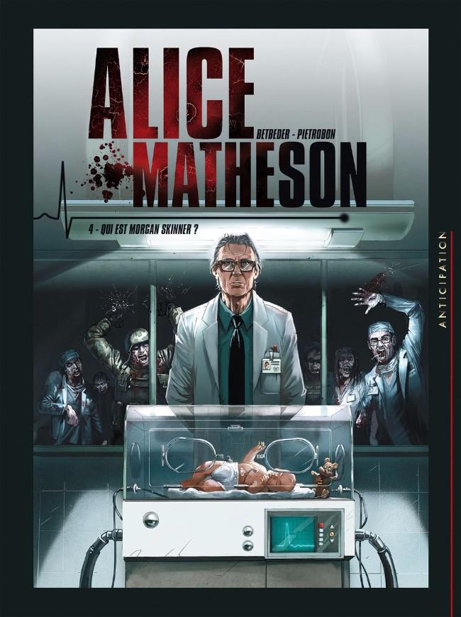Couverture de Alice Matheson -4- Qui est Morgan Skinner ?