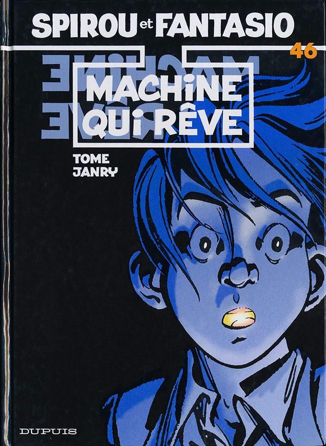 Couverture de Spirou et Fantasio -46- Machine qui rêve