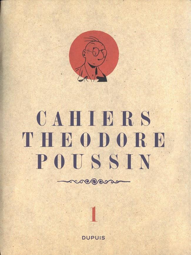 Couverture de Théodore Poussin -Cah01- Cahiers Théodore Poussin 1