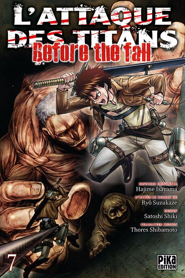 Couverture de L'attaque des Titans - Before The Fall -7- Tome 7