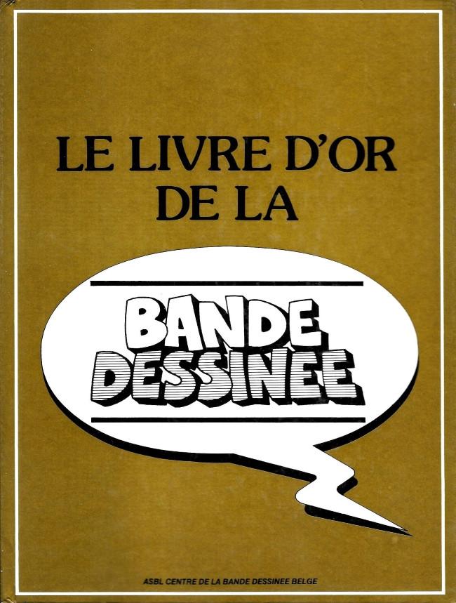 Doc Etudes Et Essais Divers Le Livre D Or De La Bande