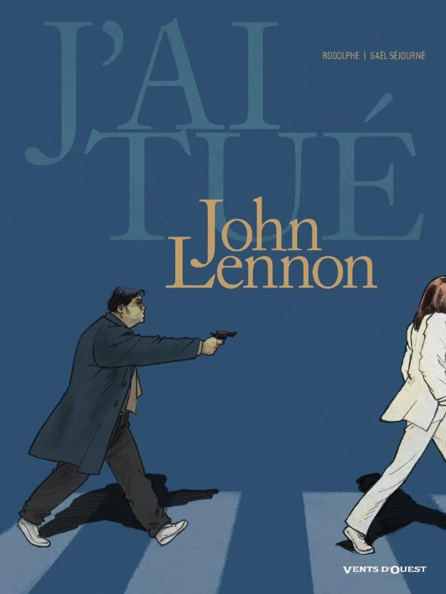 Couverture de J'ai tué -5- J'ai tué - Lennon