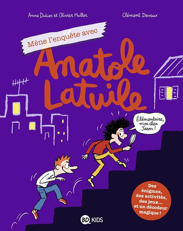 Couverture de Anatole Latuile -HS- Mène l'enquête avec Anatole Latuile