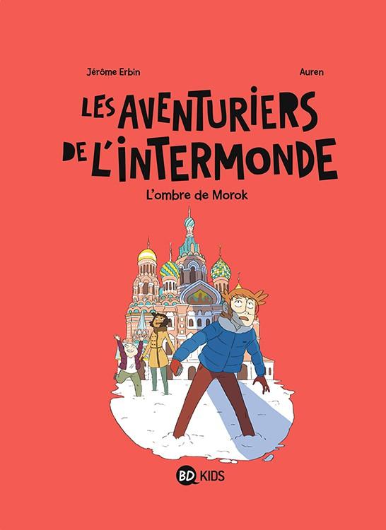 Couverture de Les aventuriers de l'intermonde -2- L'ombre de Morok