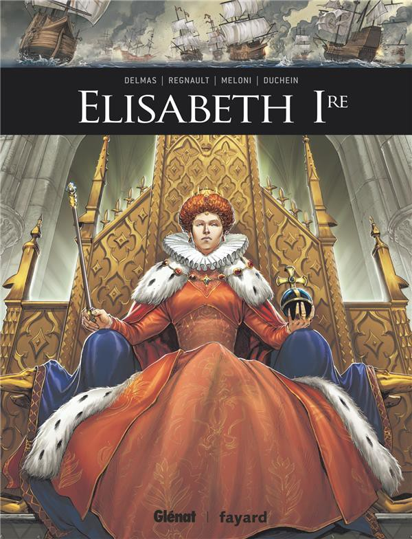 Couverture de Ils ont fait l'Histoire -15- Elisabeth 1re