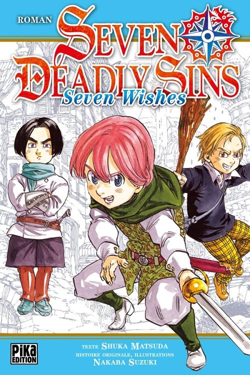 Couverture de Seven Deadly Sins -Roman 1- Tome 1 - Seven Wishes
