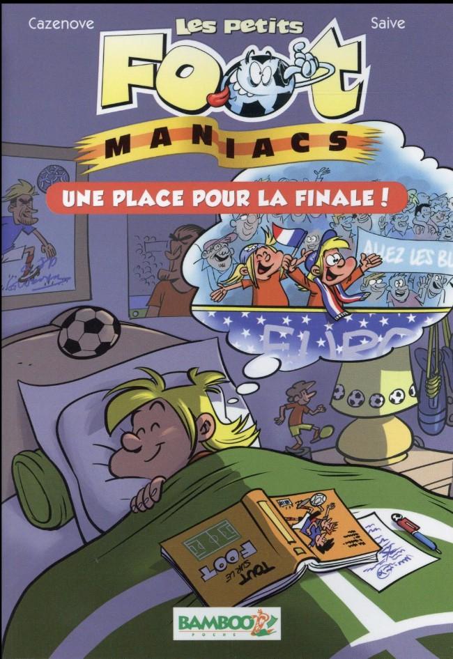 Couverture de Les foot-maniacs -RJ03- Une place pour la finale