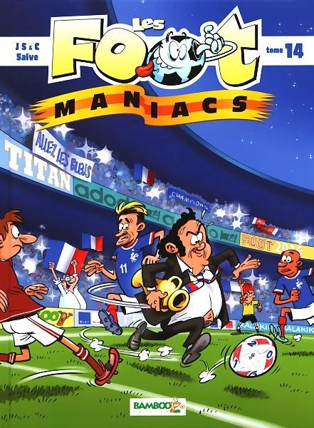 Couverture de Les foot-maniacs -14- Tome 14